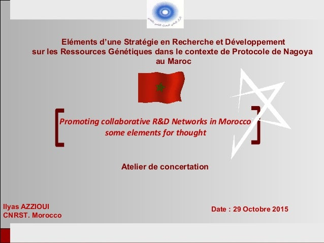 European Tunisian Conference Tunis, 18-19th February 2013 Promoting collaborative R&D Networks in Morocco some elements fo...
