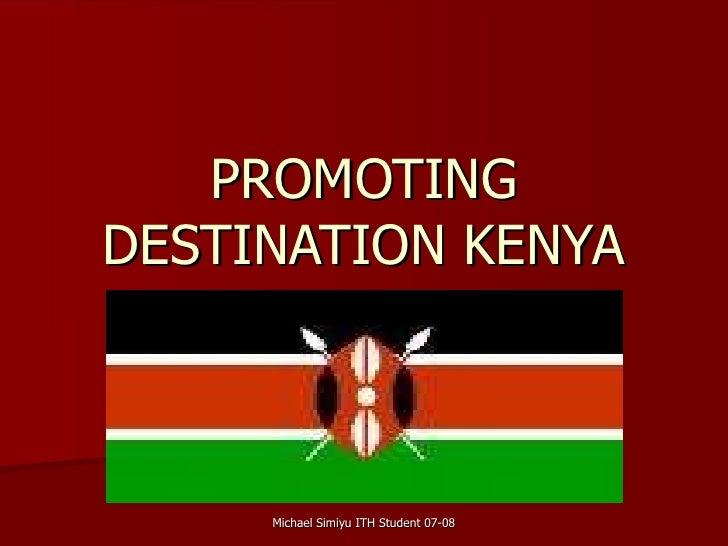 PROMOTING DESTINATION KENYA