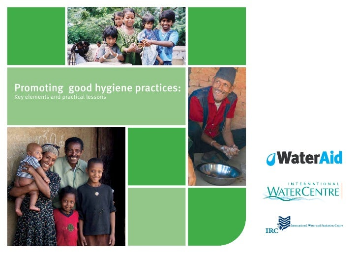Promoting good hygiene practices:Key elements and practical lessons