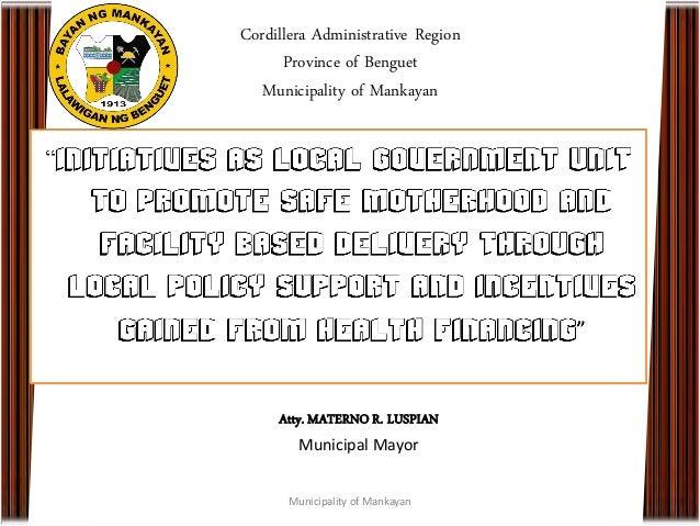 Cordillera Administrative RegionProvince of BenguetMunicipality of MankayanMunicipality of MankayanAtty. MATERNO R. LUSPIA...