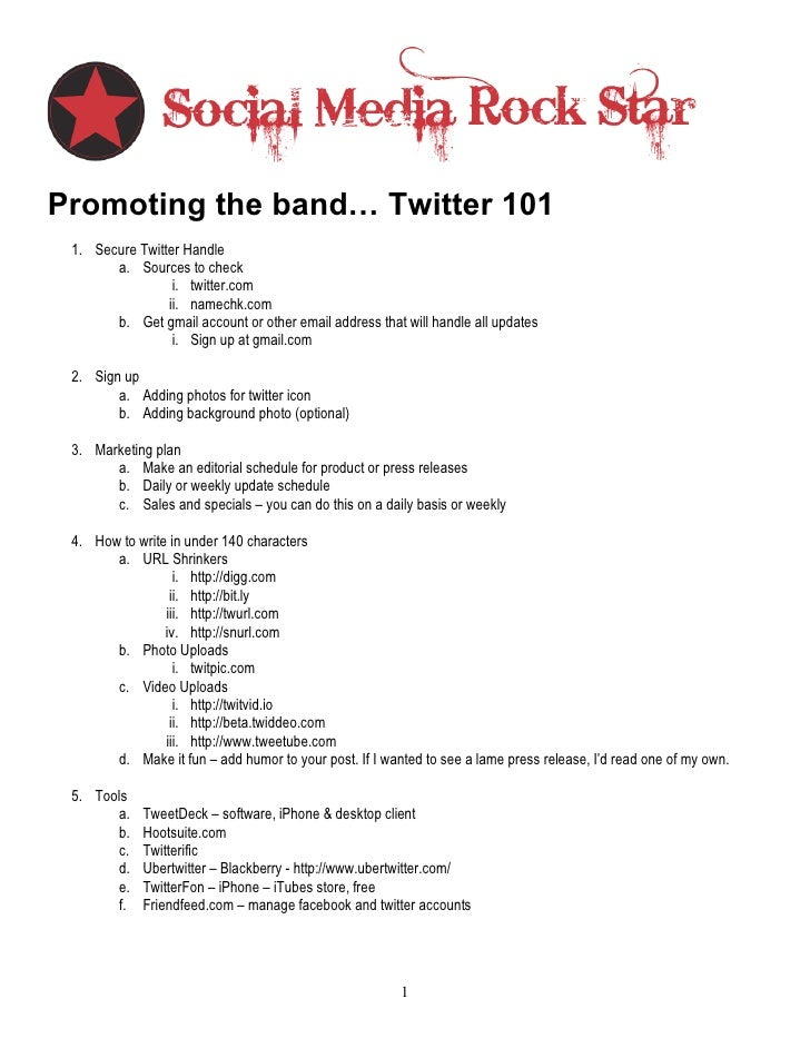 Promoting the band… Twitter 101  1. Secure Twitter Handle        a. Sources to check                  i. twitter.com      ...