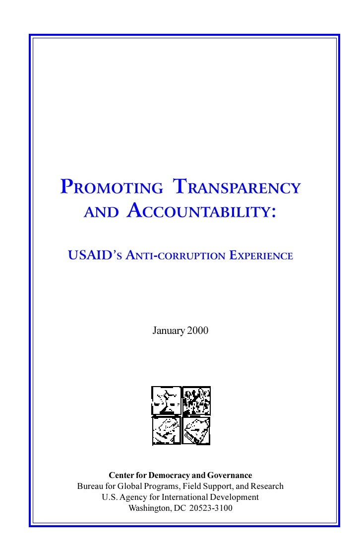 PROMOTING TRANSPARENCY  AND ACCOUNTABILITY:USAID'S ANTI-CORRUPTION EXPERIENCE                     January 2000         Cen...