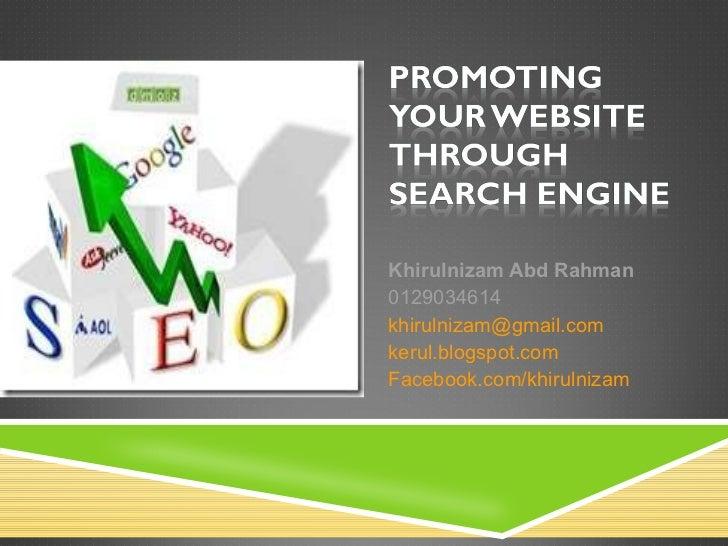 Khirulnizam Abd Rahman 0129034614 [email_address] kerul.blogspot.com Facebook.com/khirulnizam
