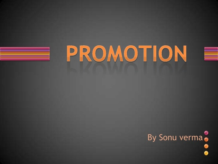 By Sonuverma<br />PROMOTION<br />