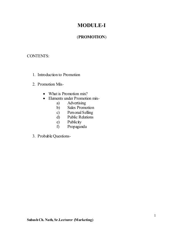 MODULE-I (PROMOTION)  CONTENTS:  1. Introduction to Promotion 2. Promotion MixWhat is Promotion mix? Elements under Promot...
