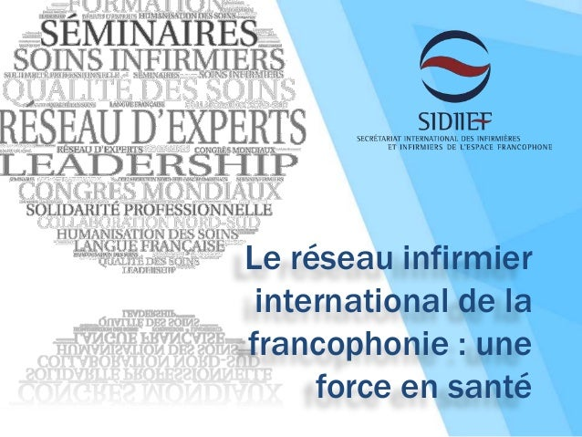 Le réseau infirmier international de la francophonie : une force en santé