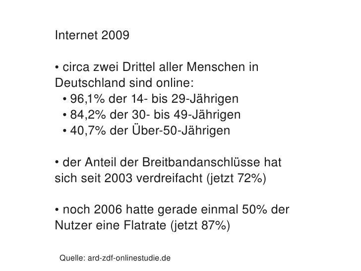 Internet2009      circazweiDrittelallerMenschenin     ●       Deutschlandsindonline:      ● 96,1%der14bis29...