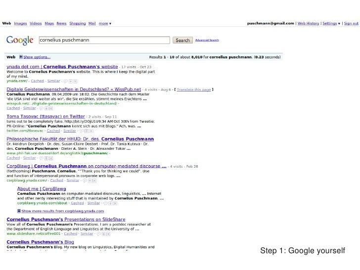 Step1:Googleyourself