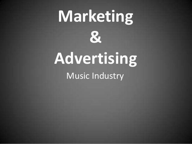 Marketing & Advertising Music Industry