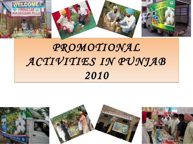 PROMOTIONAL ACTIVITIES IN PUNJAB 2010 PROMOTIONAL ACTIVITIES IN PUNJAB 2010