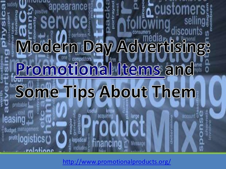 Modern Day Advertising: Promotional Items and Some Tips About Them<br />http://www.promotionalproducts.org/<br />