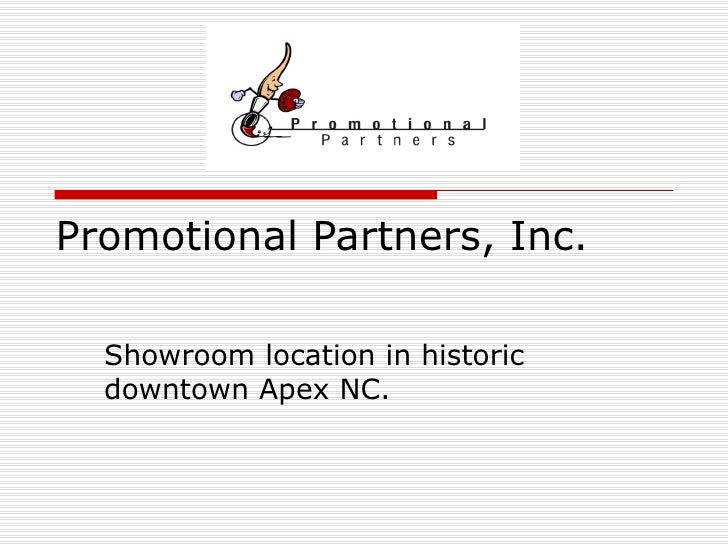 Promotional Partners, Inc. Showroom location in historic downtown Apex NC.