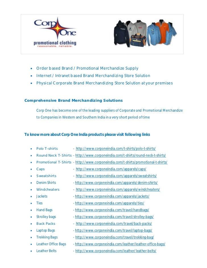    Order based Brand / Promotional Merchandize Supply      Internet / Intranet based Brand Merchandizing Store Solution ...