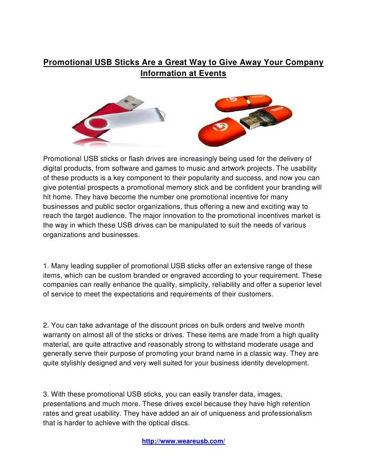 Promotional USB Sticks Are a Great Way to Give Away Your Company                      Information at EventsPromotional USB...