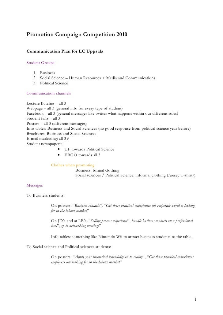 Promotion Campaign Competition 2010  Communication Plan for LC Uppsala  Student Groups     1. Business    2. Social Scienc...