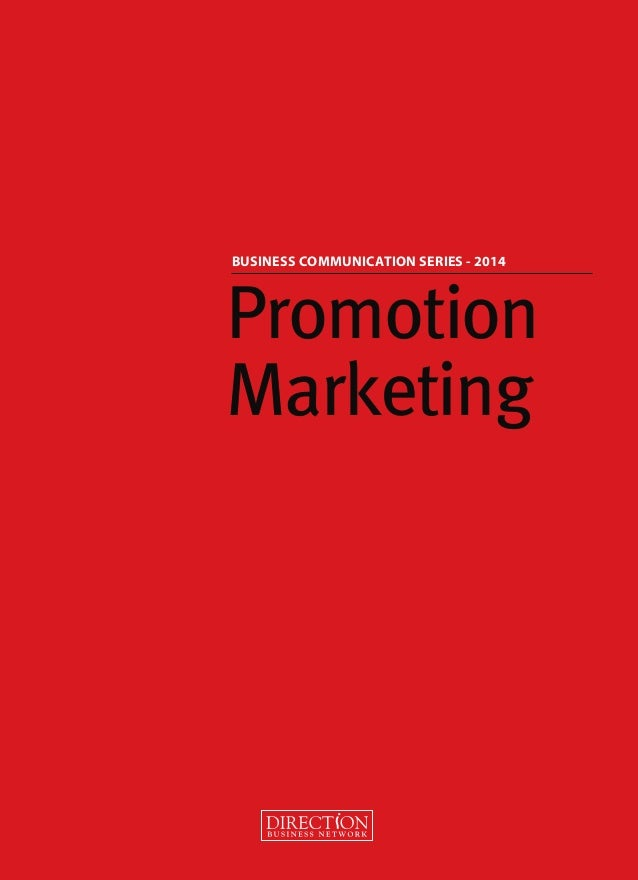 Promotion Marketing BUSINESS COMMUNICATION SERIES - 2014 21x29.indd 1 12/10/14 12:41 PM