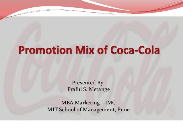 the promotion mix Factors influencing the promotion mix a marketing manager from one company might decide to focus on social media, whereas a marketing manager from another company.