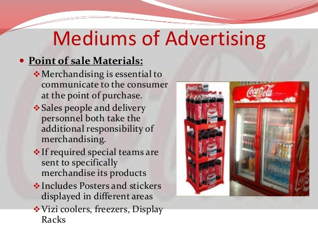 Mediums of Advertising  TV Commercials:  Regular TV Commercials on different channels  focuses on both rural as well as...