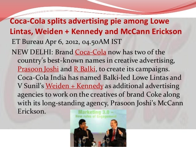 Direct Marketing   According to mobilemarketingmagazine.com, Coke  uses mobile graphics and texts to appeal to markets on...