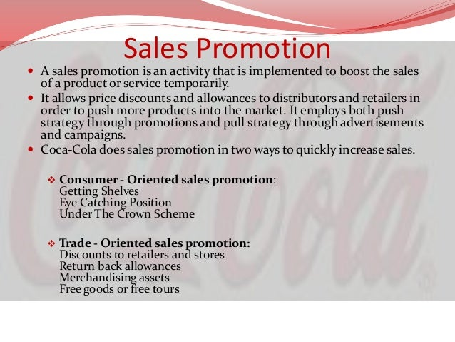 sales promotion ideas for retail Promotion mix of coca cola