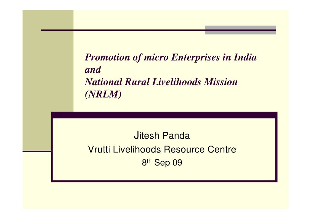 Promotion of micro Enterprises in Rural India and NRLM 080909