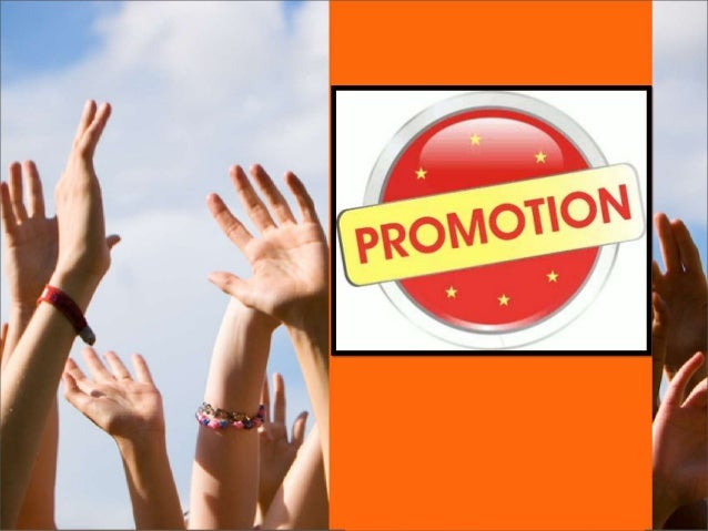 Meaning of PROMOTION  An action taken by a company's marketing staff with the intention of encouraging the sale of a good...