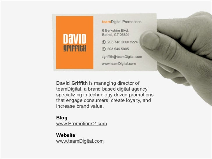 + David Griffith is managing director of teamDigital, a brand based digital agency specializing in technology driven promo...