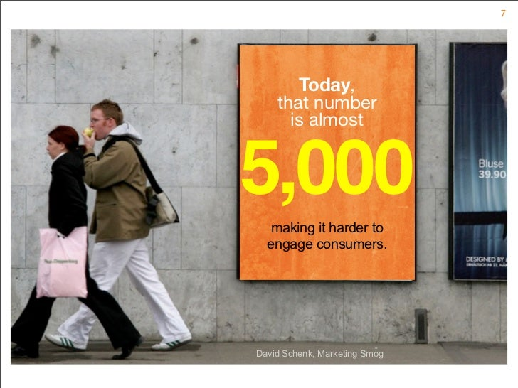 7            Today,     that number       is almost   5,000    making it harder to   engage consumers.     David Schenk, M...