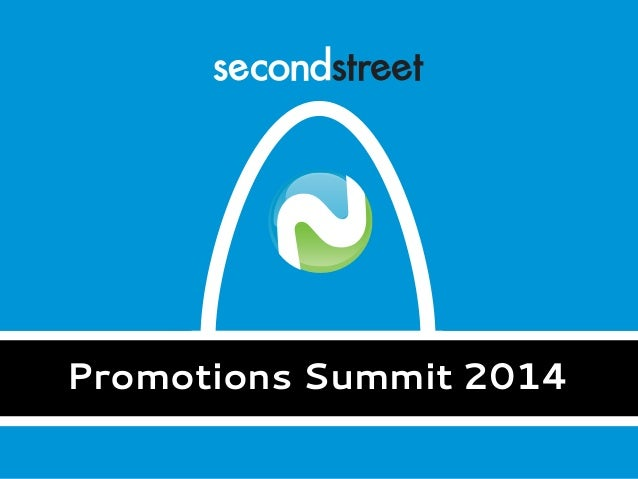Promotions Summit 2014 Promotions Summit 2014