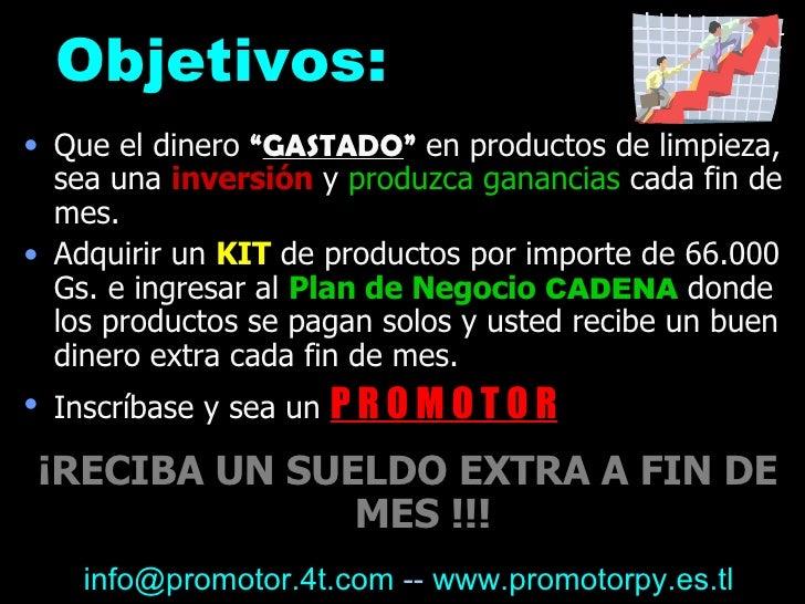 """Objetivo s: <ul><li>Que el dinero  """" GASTADO """"  en productos de limpieza, sea una  inversión  y  produzca ganancias  cada ..."""