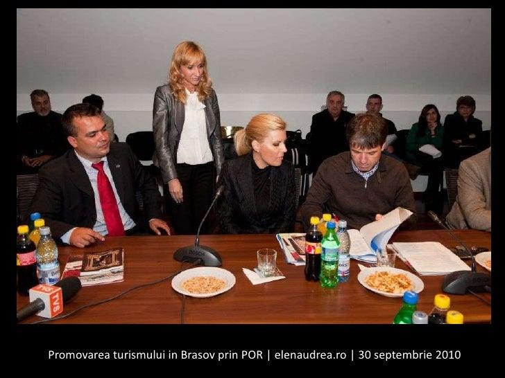 Promovareaturismului in Brasov prin POR   elenaudrea.ro   30 septembrie 2010<br />