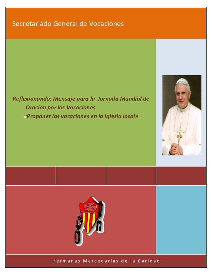Secretariado General de VocacionesReflexionando: Mensaje para la Jornada Mundial de     Oración por las Vocaciones    «Pro...