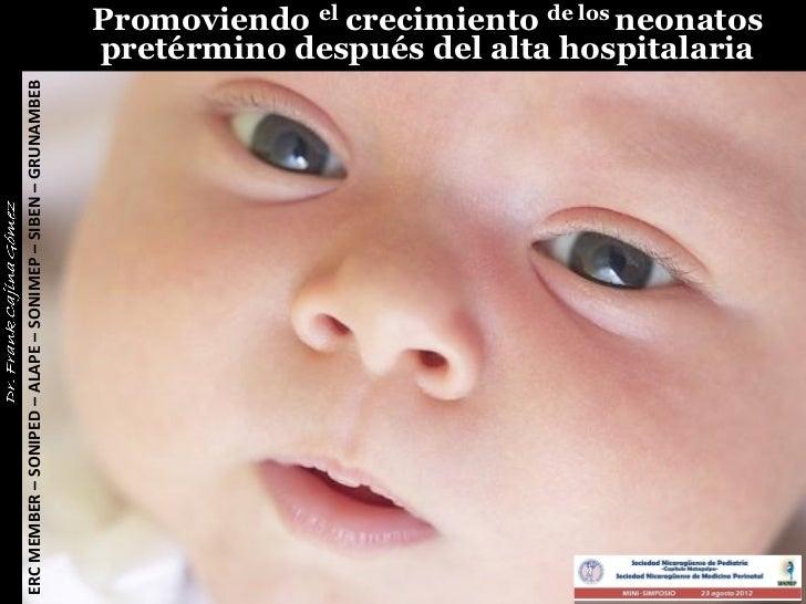 Promoviendo el crecimiento de los neonatos                                                             pretérmino después ...