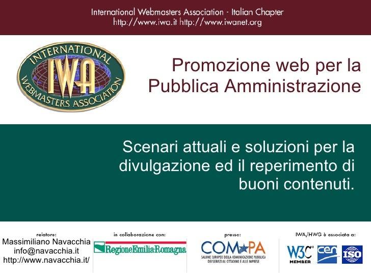 Promozione web per la                                Pubblica Amministrazione                              Scenari attuali...
