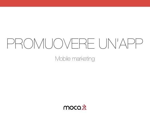 PROMUOVERE UN'APP Mobile marketing