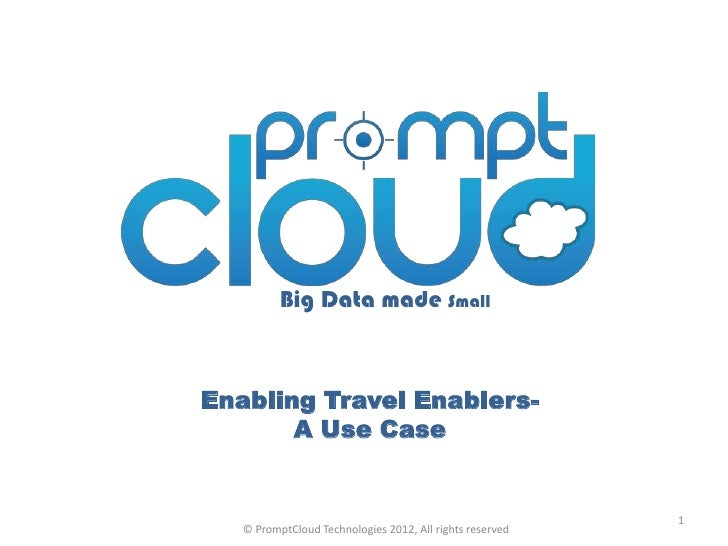 Big Data made SmallEnabling Travel Enablers-       A Use Case                                                          1  ...