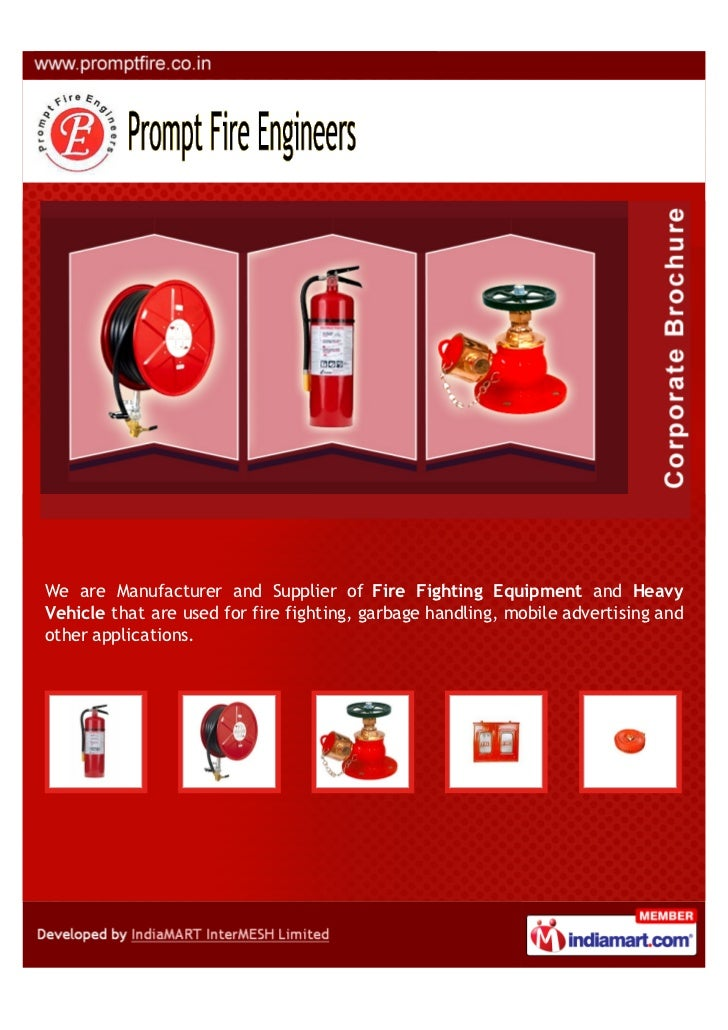 We are Manufacturer and Supplier of Fire Fighting Equipment and HeavyVehicle that are used for fire fighting, garbage hand...