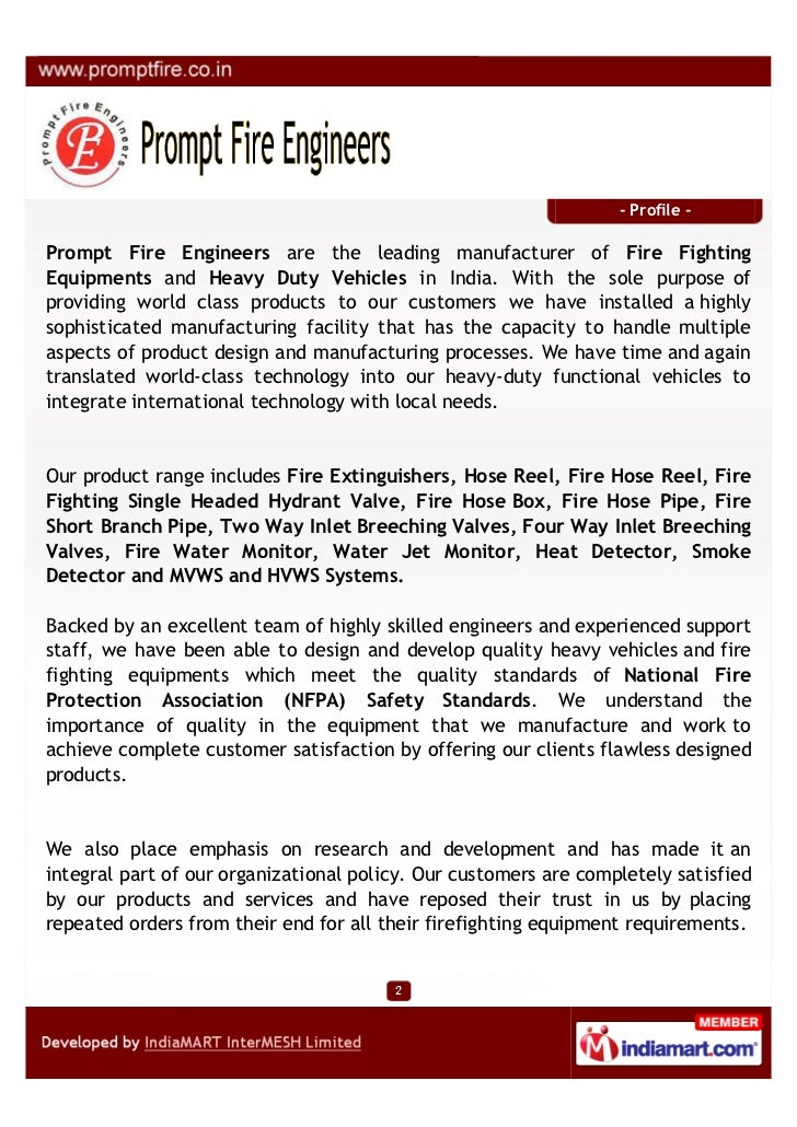 - Profile -Prompt Fire Engineers are the leading manufacturer of Fire FightingEquipments and Heavy Duty Vehicles in India....