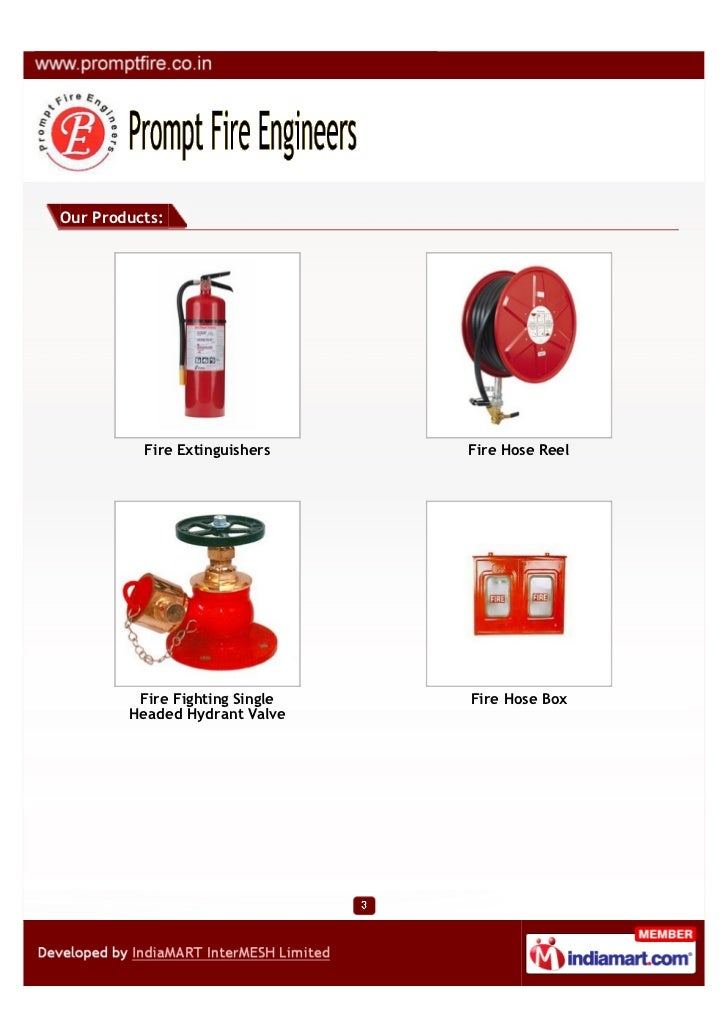 Our Products:          Fire Extinguishers    Fire Hose Reel         Fire Fighting Single   Fire Hose Box        Headed Hyd...