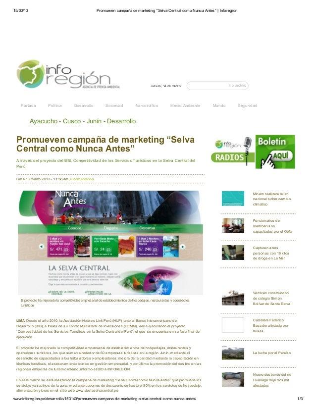 """15/03/13 Promueven campaña de marketing """"Selva Central como Nunca Antes""""   Inforegionwww.inforegion.pe/desarrollo/153140/p..."""