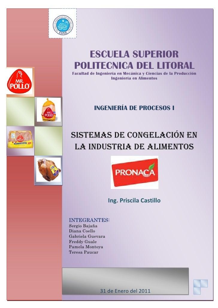 ESCUELA SUPERIOR POLITECNICA DEL LITORALFacultad de Ingeniería en Mecánica y Ciencias de la ProducciónIngeniería en Alimen...
