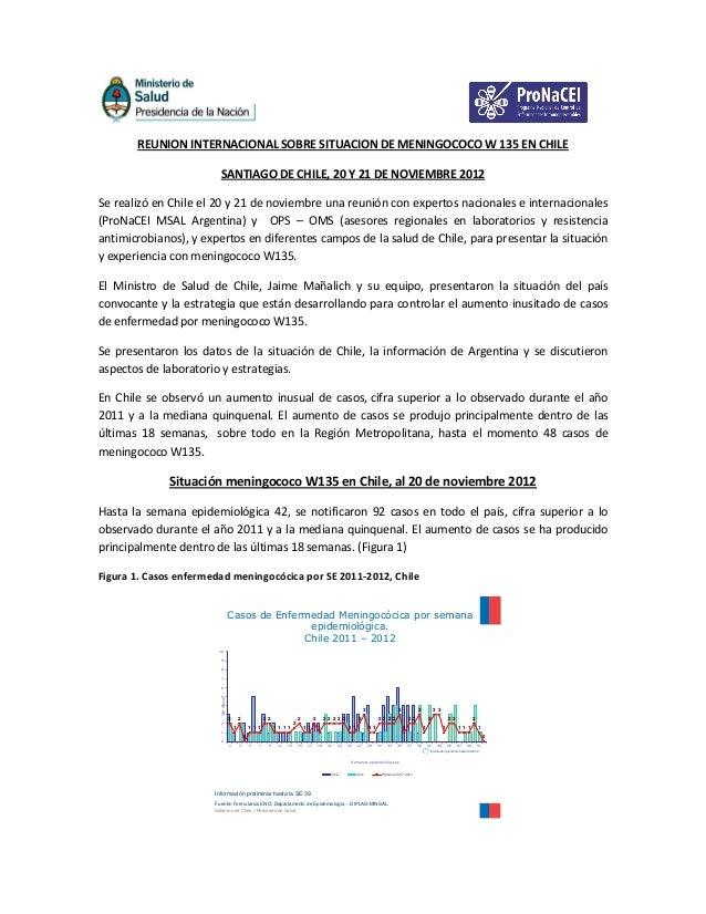 REUNION INTERNACIONAL SOBRE SITUACION DE MENINGOCOCO W 135 EN CHILE                          SANTIAGO DE CHILE, 20 Y 21 DE...