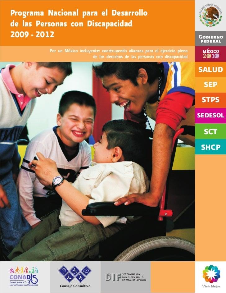 Programa Nacional para el Desarrollode las Personas con Discapacidad2009 - 2012                                           ...