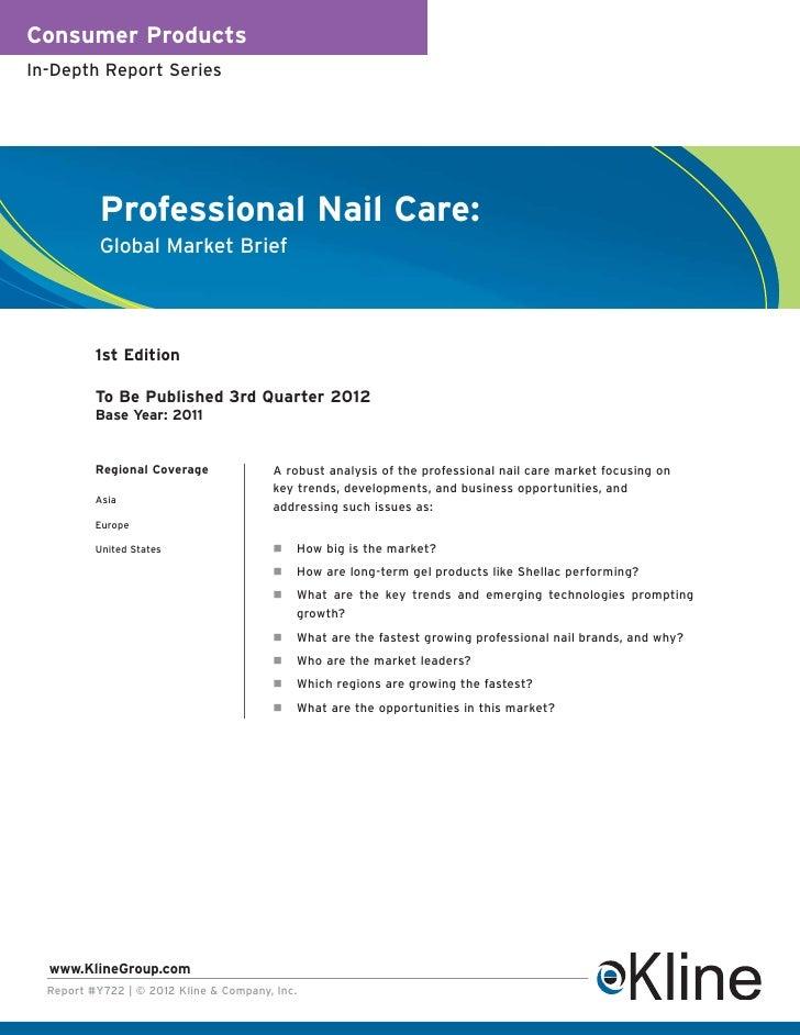 Consumer ProductsIn-Depth Report Series           Professional Nail Care:           Global Market Brief          1st Editi...
