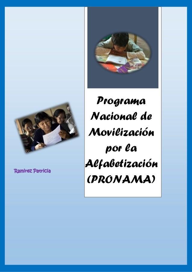 Ramirez Patricia Programa Nacional de Movilización por la Alfabetización (PRONAMA)
