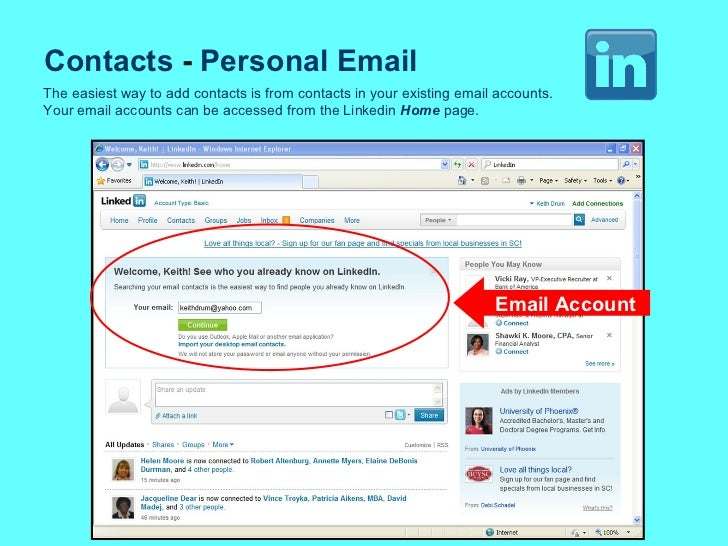 Contacts  -  Personal Email The easiest way to add contacts is from contacts in your existing email accounts. Your email a...