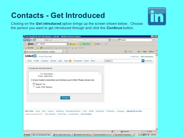 Contacts - Get Introduced Clicking on the  Get introduced   option brings up the screen shown below.  Choose the person yo...