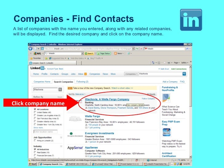 Companies - Find Contacts A list of companies with the name you entered, along with any related companies, will be display...