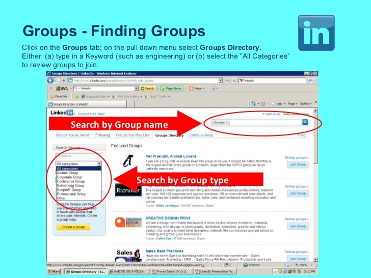 Groups - Finding Groups Click on the  Groups  tab; on the pull down menu select  Groups Directory . Either  (a) type in a ...