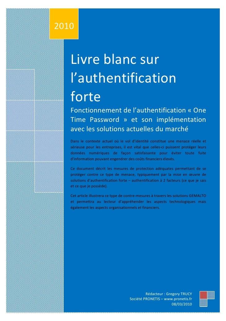 s    2010       Livre blanc sur       l'authentification       forte       Fonctionnement de l'authentification « One     ...